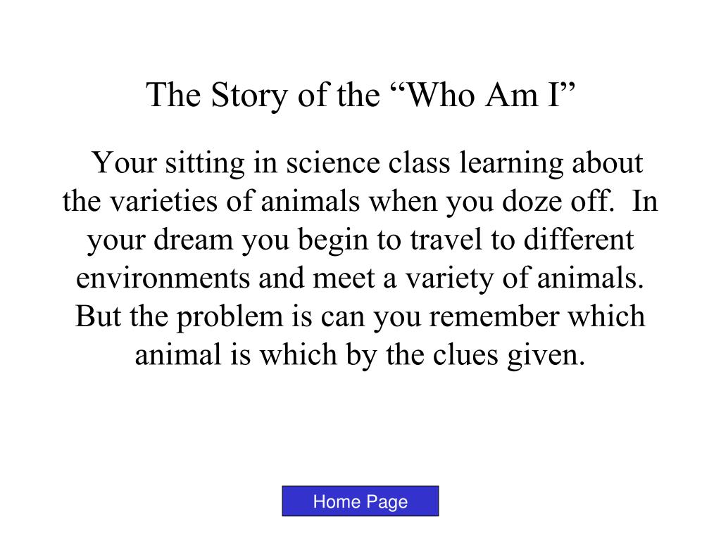"The Story of the ""Who Am I"""