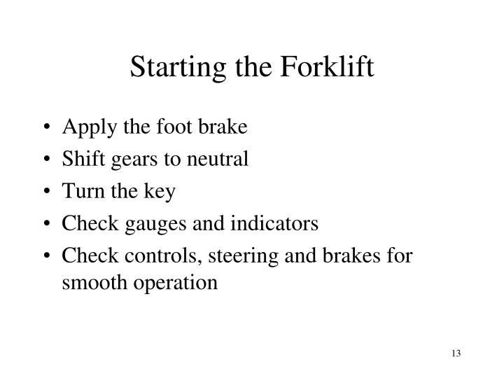 Starting the Forklift