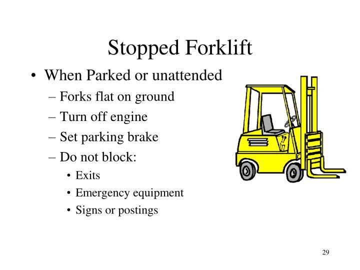 Stopped Forklift