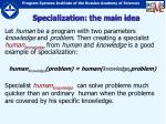specialization the main idea