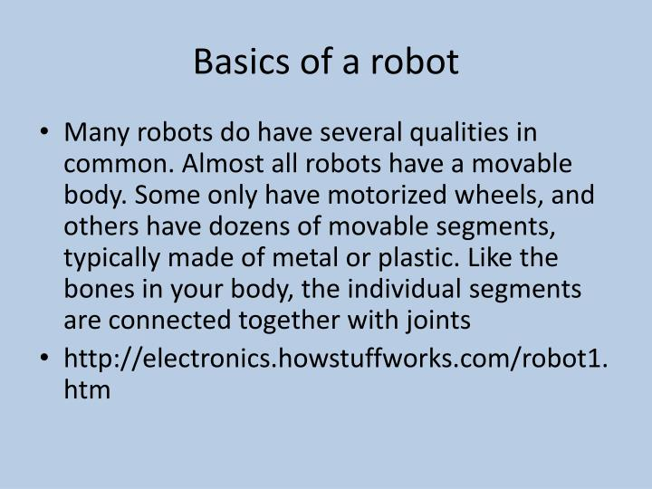 Basics of a robot