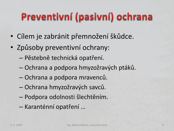 Preventivní (pasivní) ochrana