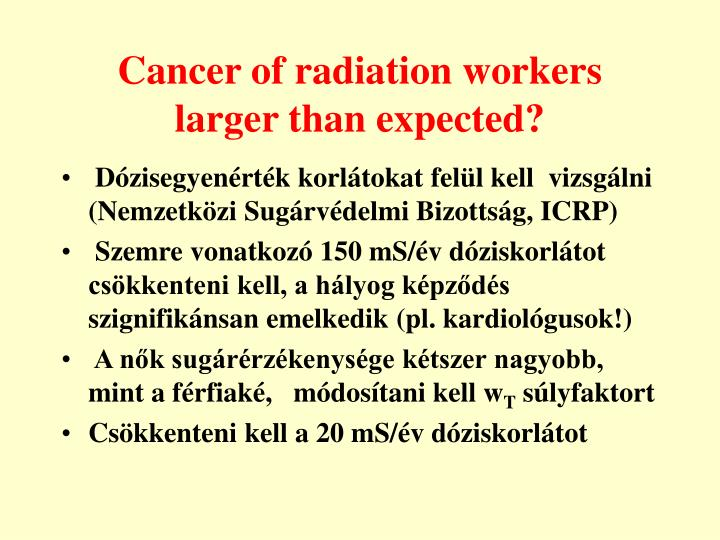 Cancer of radiation workers larger than expected?