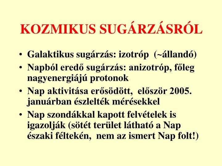 KOZMIKUS SUGÁRZÁSRÓL