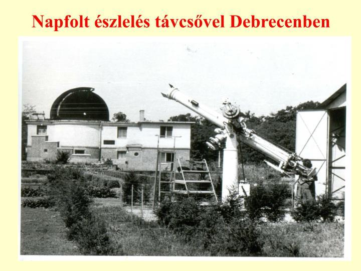 Napfolt észlelés távcsővel Debrecenben