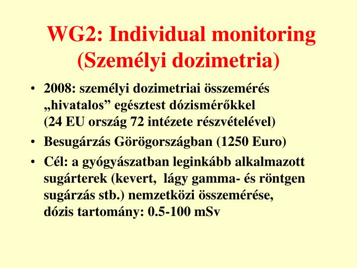 WG2: Individual monitoring (Személyi dozimetria)