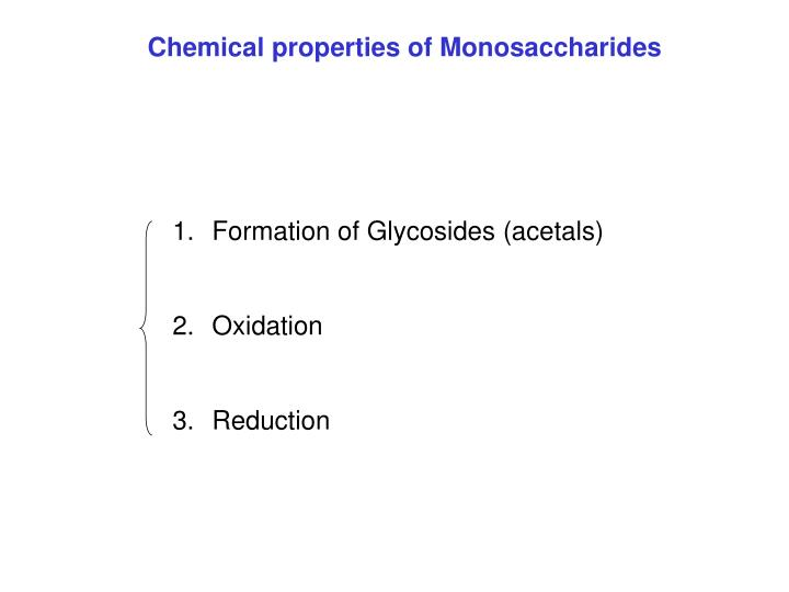 Chemical properties of Monosaccharides
