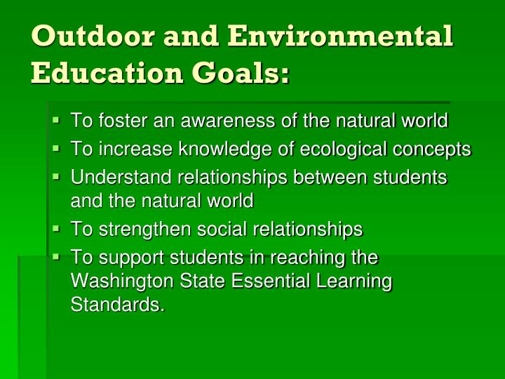 Outdoor and environmental education goals