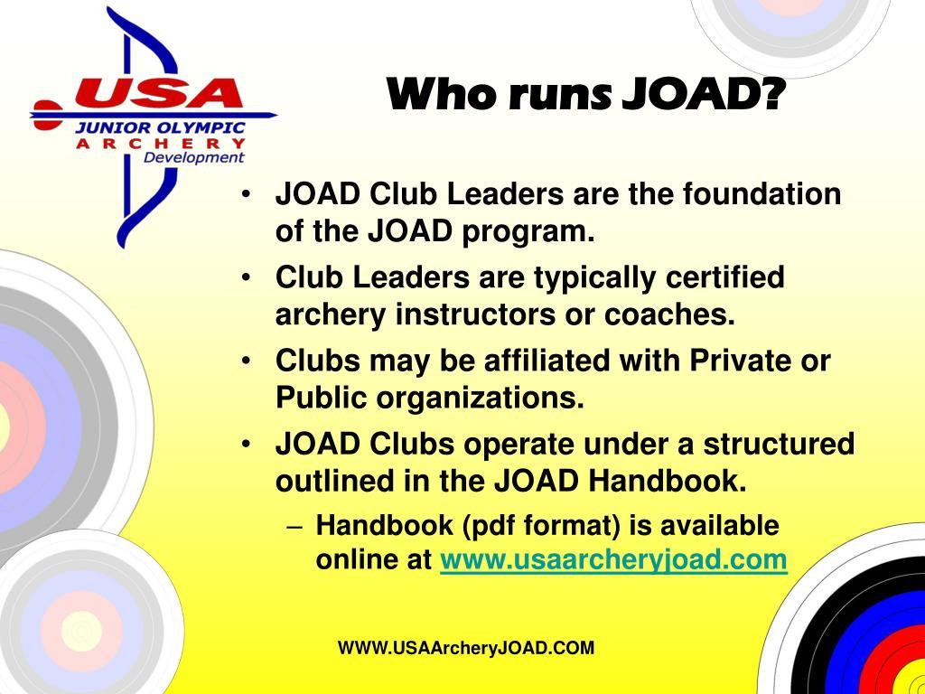 Who runs JOAD?