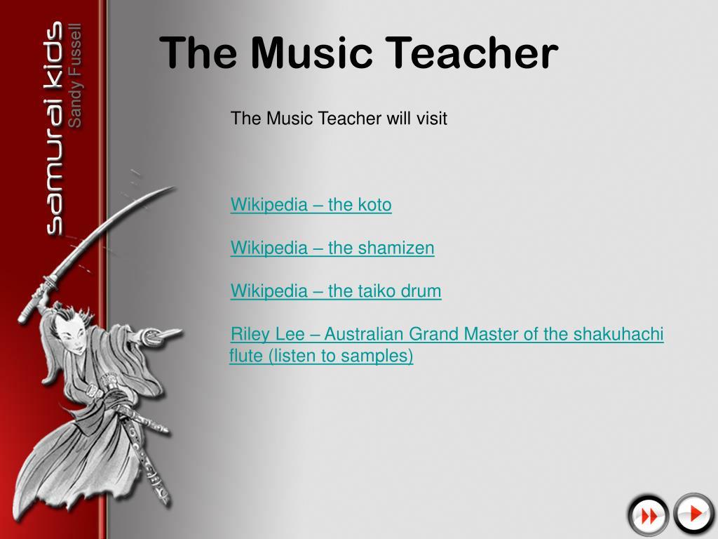 The Music Teacher will visit