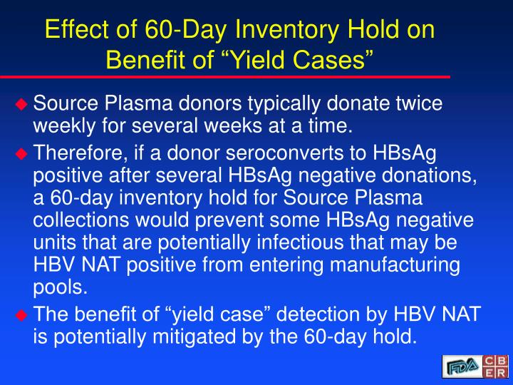 "Effect of 60-Day Inventory Hold on Benefit of ""Yield Cases"""