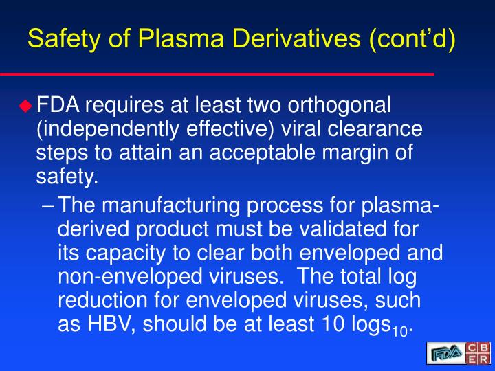 Safety of Plasma Derivatives (cont'd)