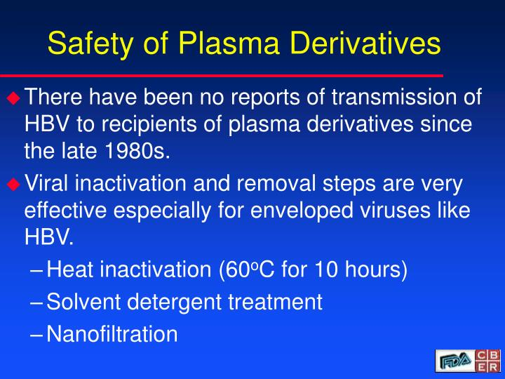 Safety of Plasma Derivatives