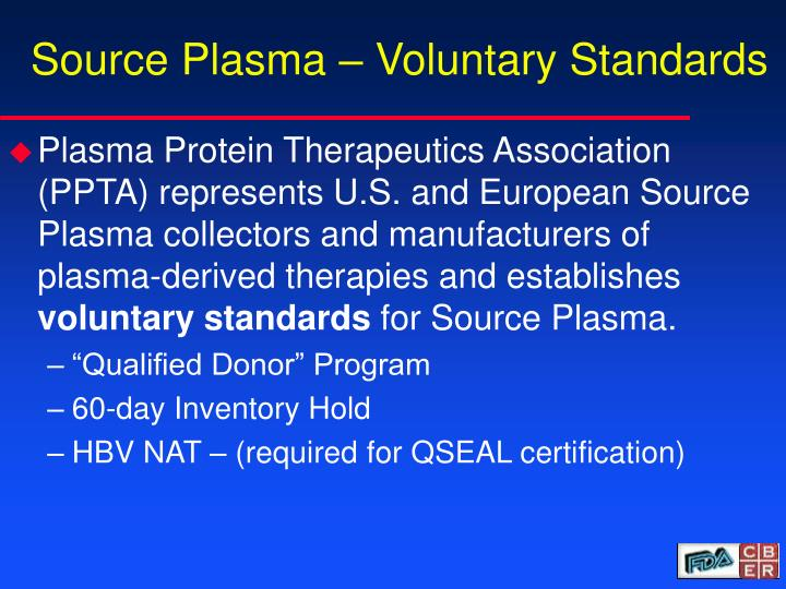 Source Plasma – Voluntary Standards