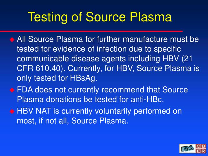 Testing of Source Plasma