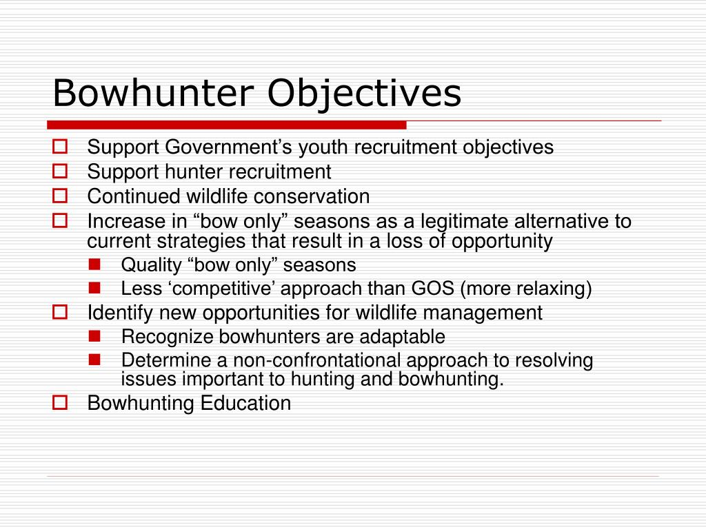Bowhunter Objectives