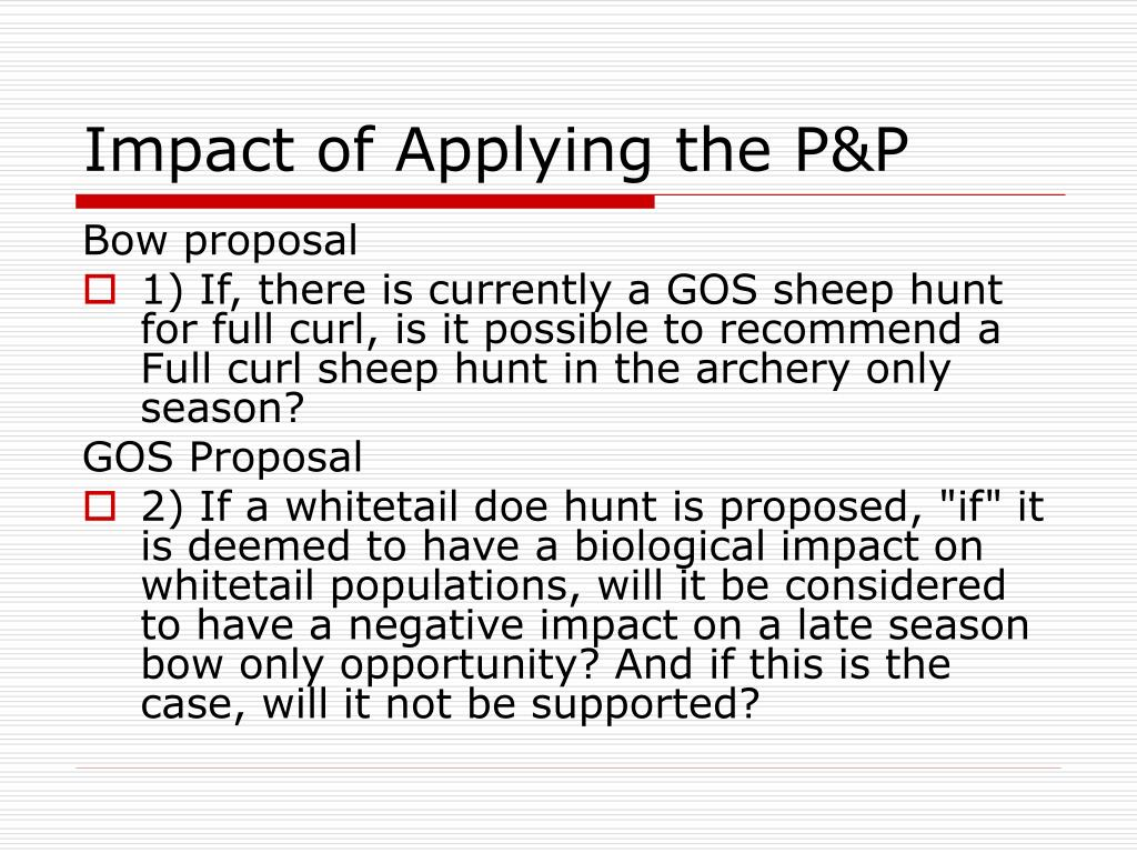 Impact of Applying the P&P