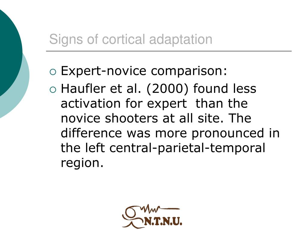 Signs of cortical adaptation