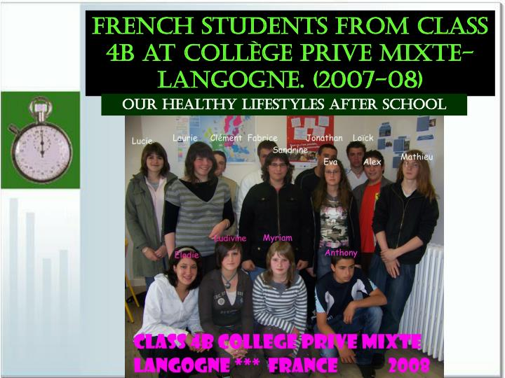 French students from class 4b at Collège Prive Mixte- langogne. (2007-08)