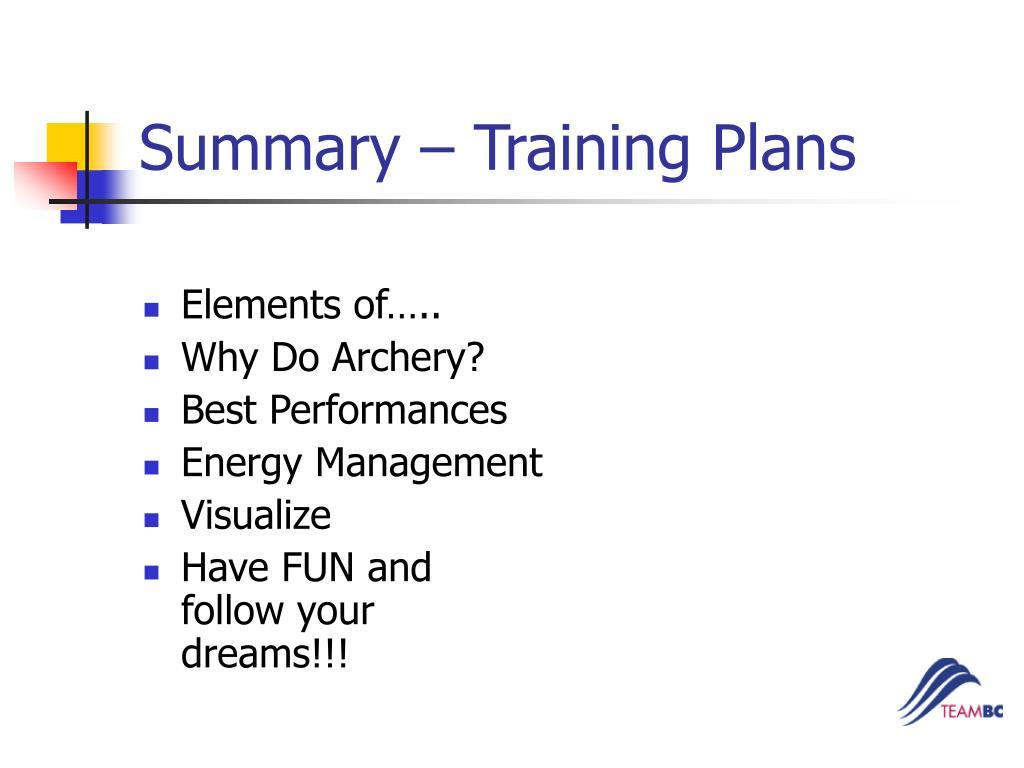 Summary – Training Plans