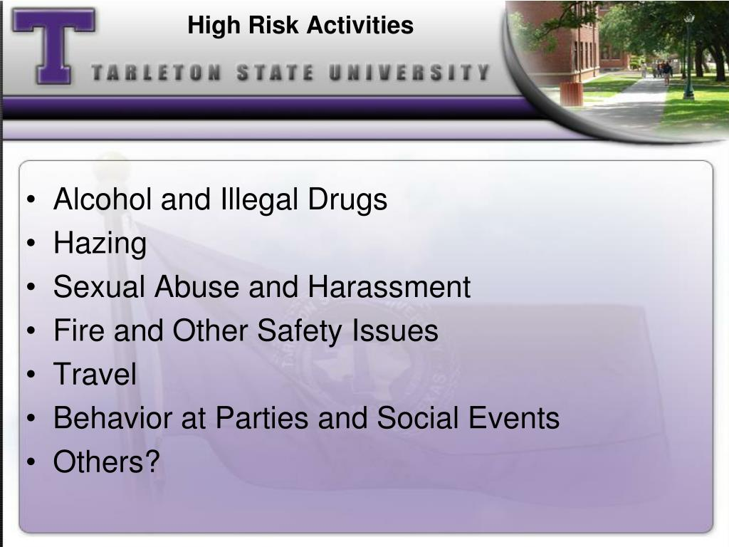 High Risk Activities