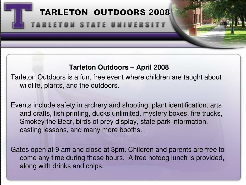 TARLETON  OUTDOORS 2008