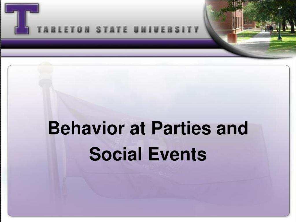 Behavior at Parties and