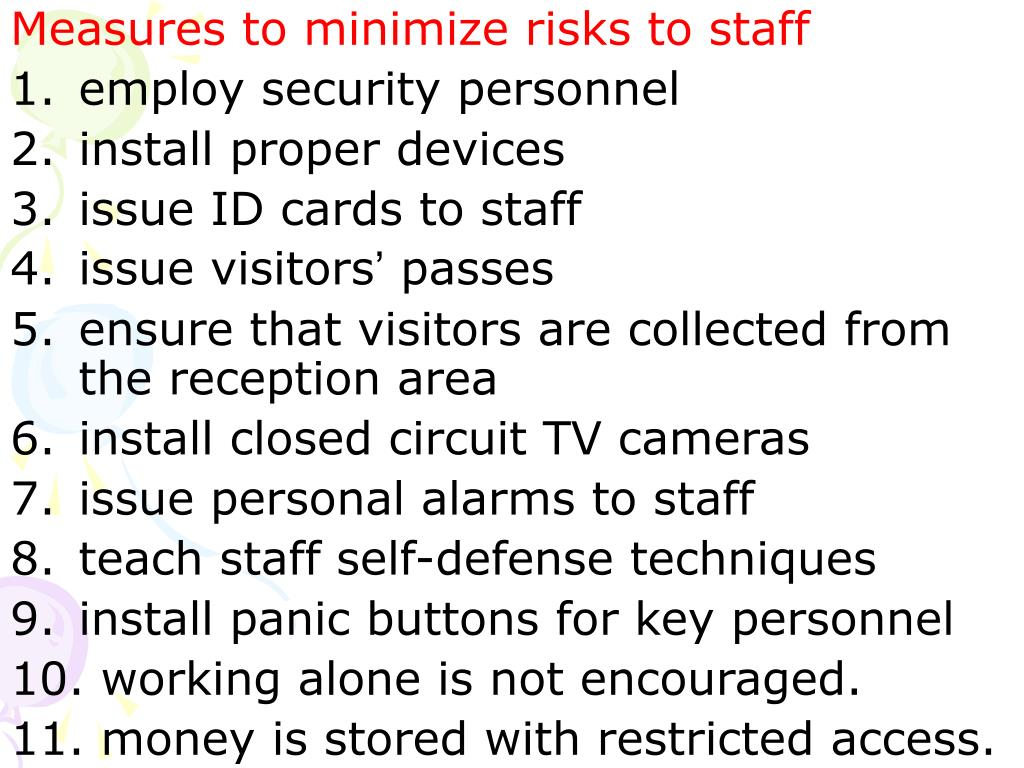 Measures to minimize risks to staff