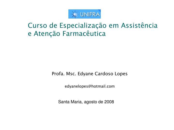 Curso de Especialização em Assistência e Atenção Farmacêutica