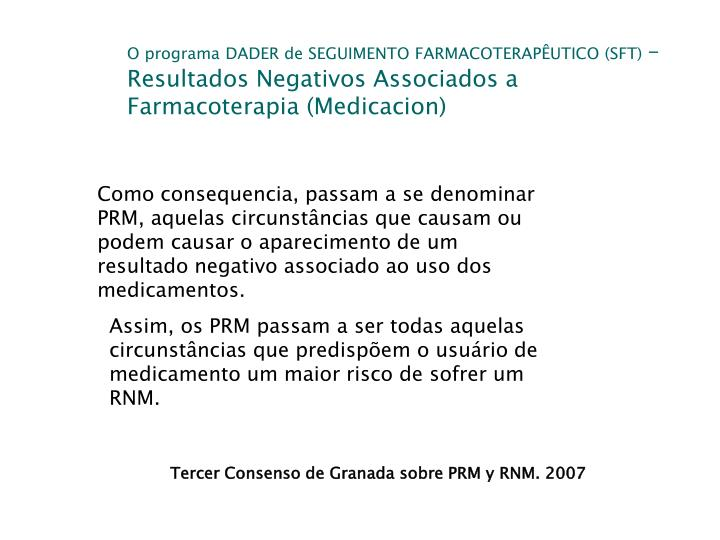 O programa DADER de SEGUIMENTO FARMACOTERAPÊUTICO (SFT)