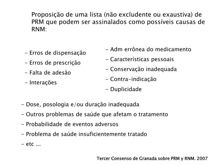 Proposio de uma lista (no excludente ou exaustiva) de PRM que podem ser assinalados como possveis causas de RNM: