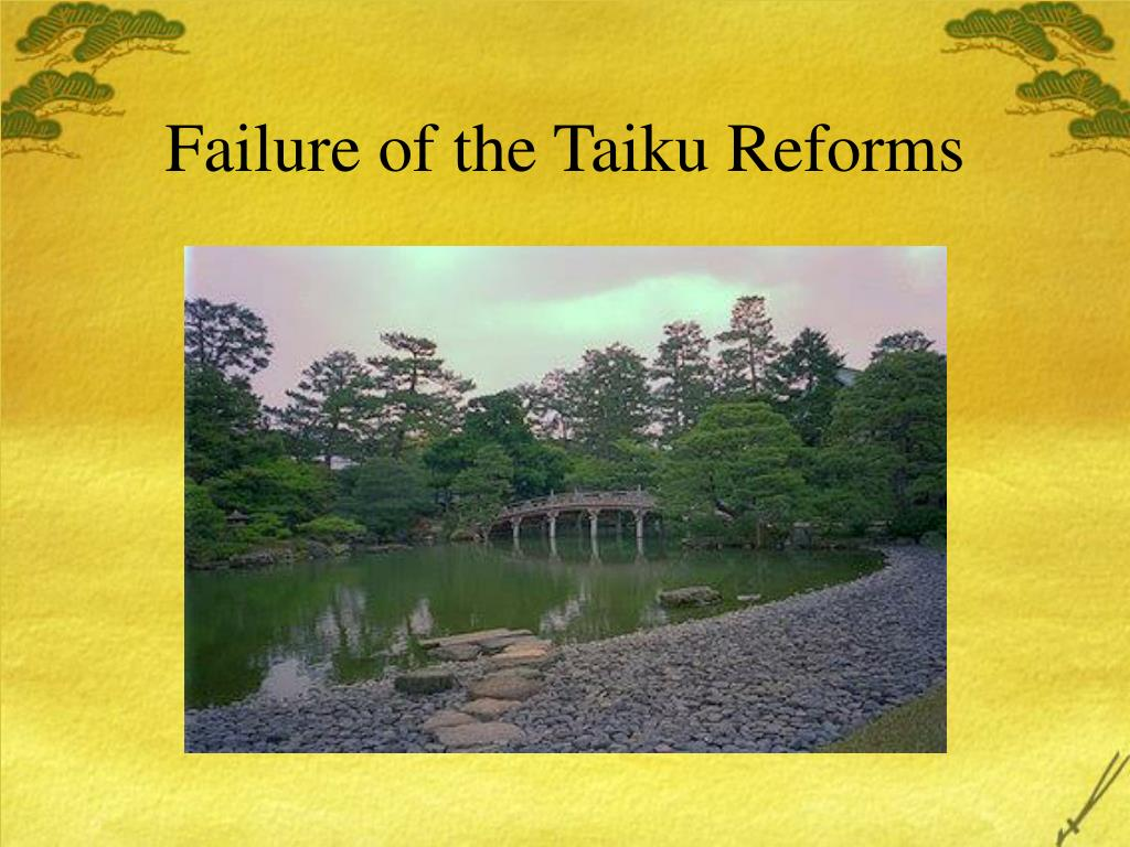 Failure of the Taiku Reforms