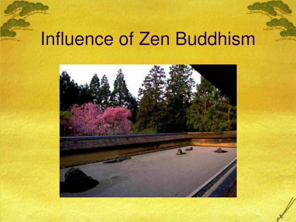 Influence of Zen Buddhism