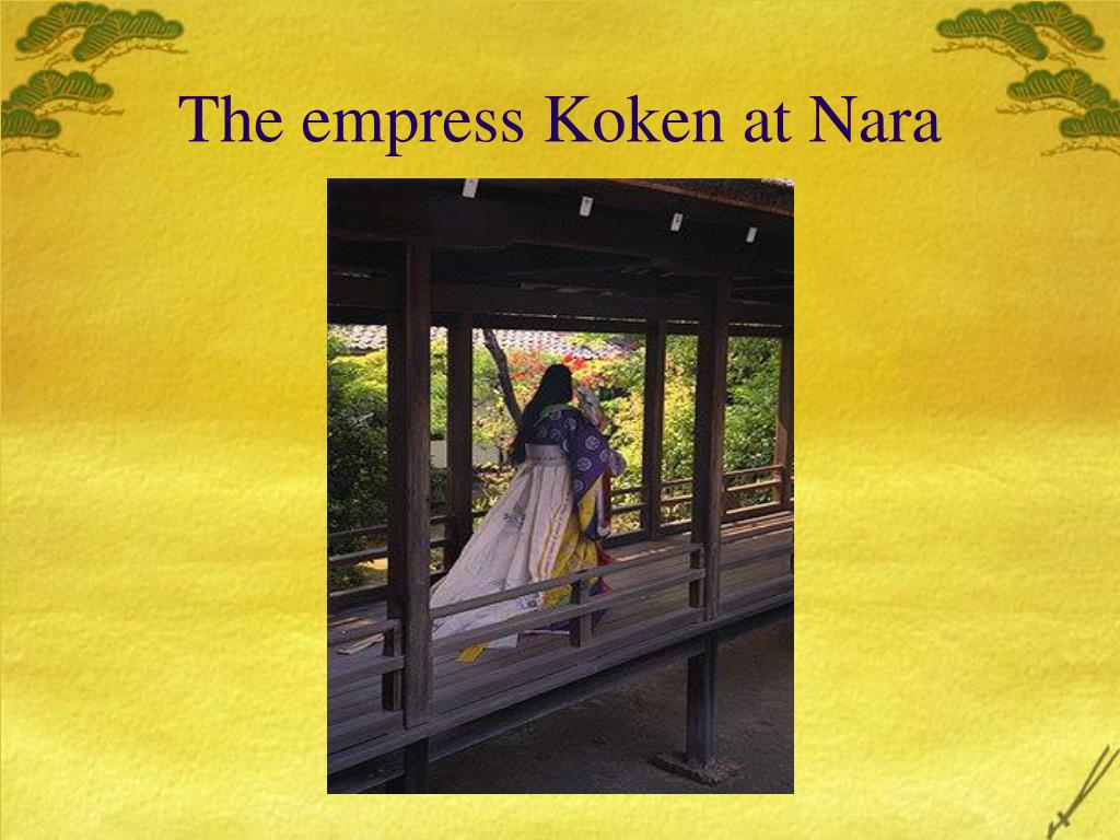 The empress Koken at Nara