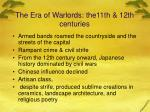 the era of warlords the11th 12th centuries