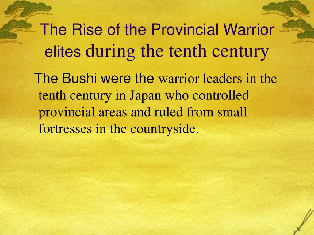 The Rise of the Provincial Warrior elites