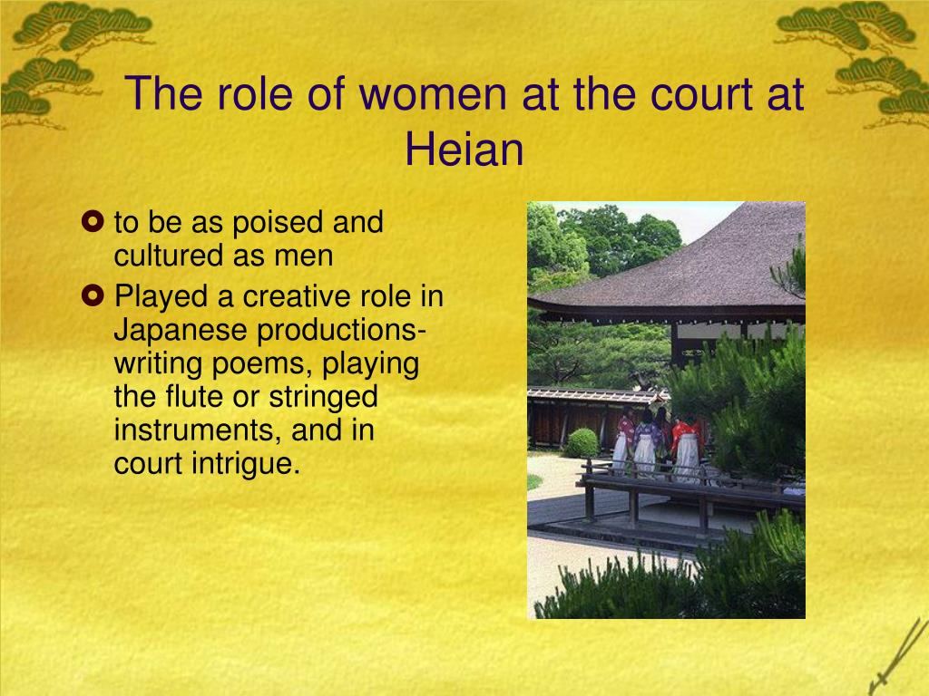 The role of women at the court at Heian
