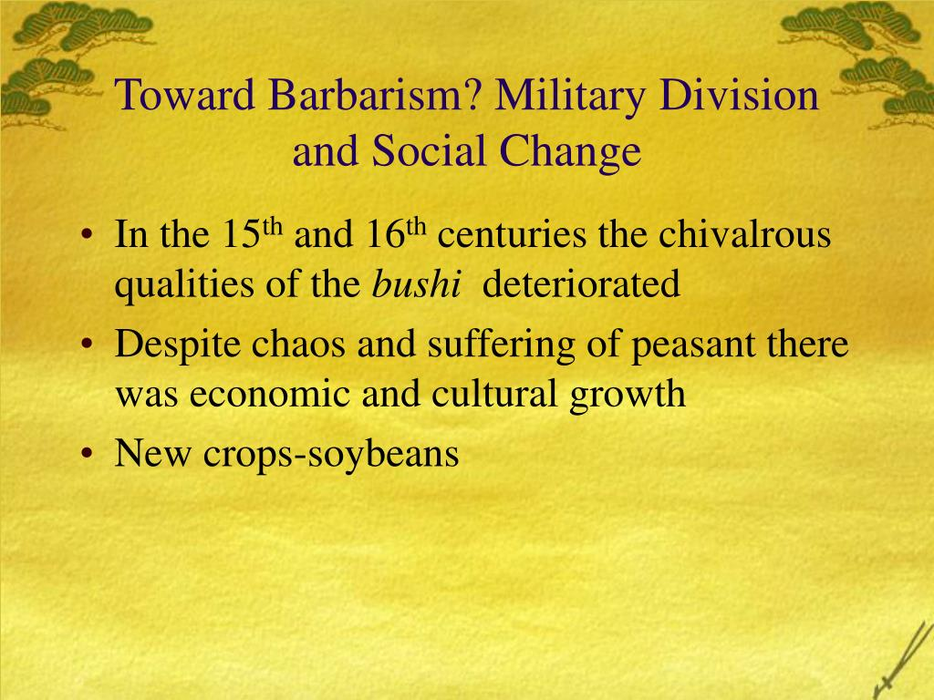 Toward Barbarism? Military Division and Social Change