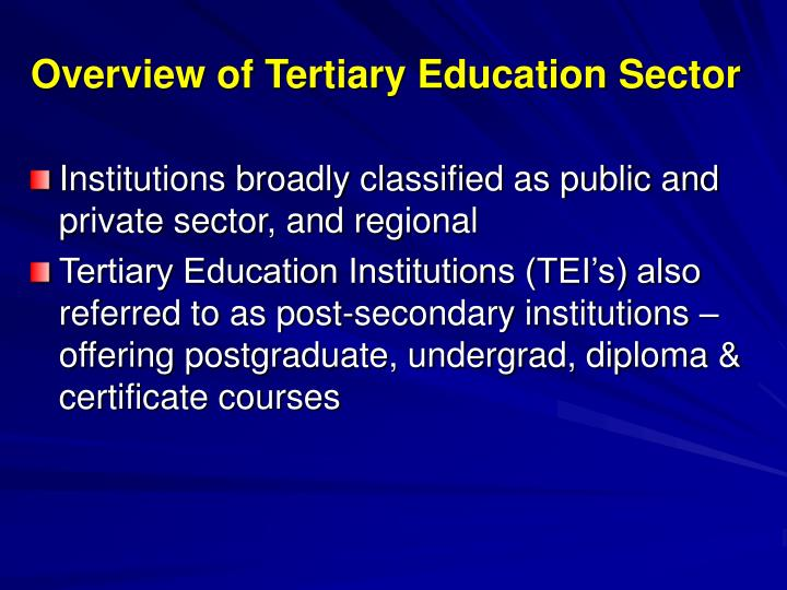 Overview of tertiary education sector