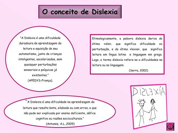 O conceito de Dislexia