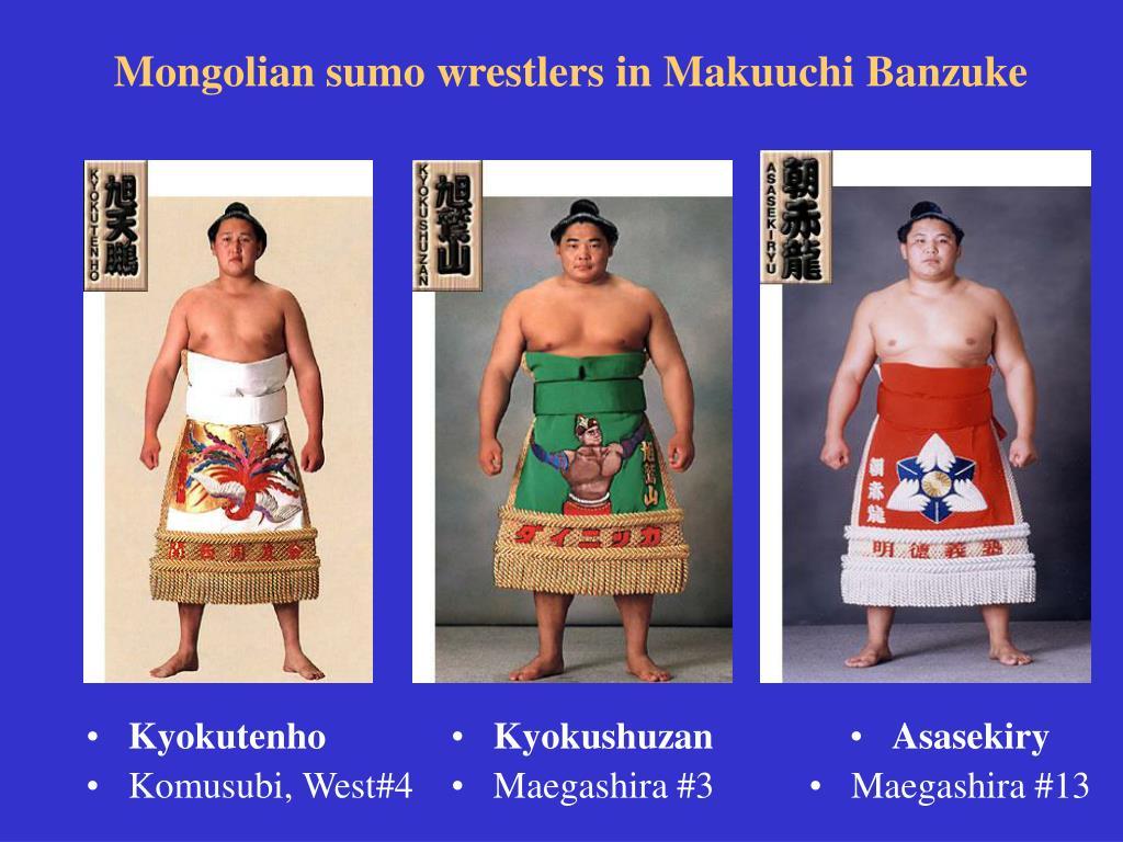Mongolian sumo wrestlers in Makuuchi Banzuke