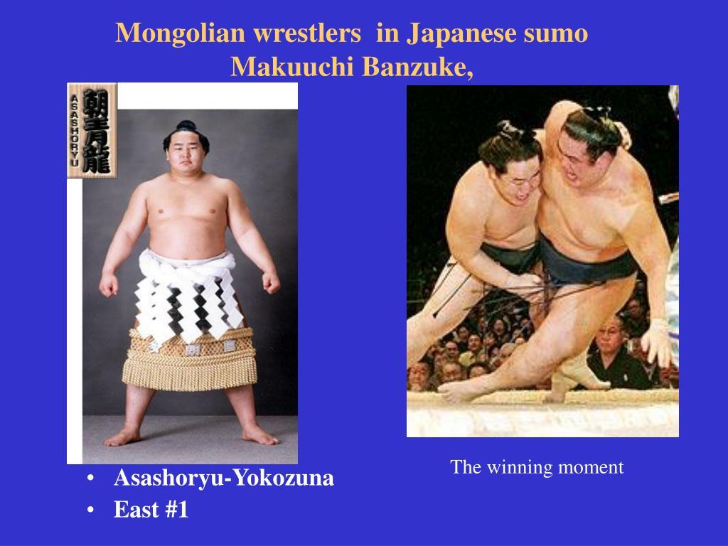 Mongolian wrestlers  in Japanese sumo Makuuchi Banzuke,