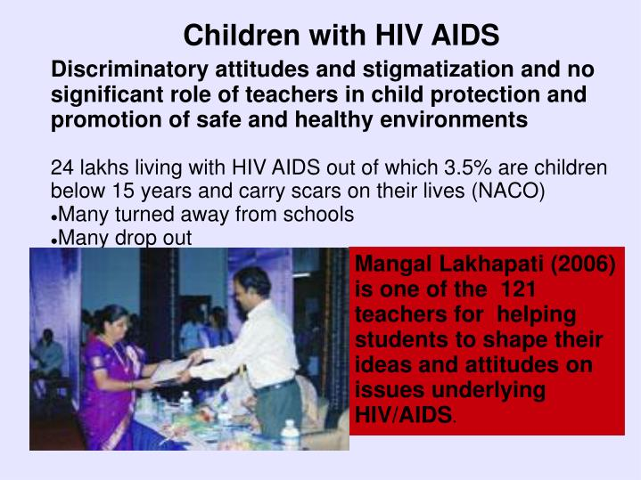 Children with HIV AIDS