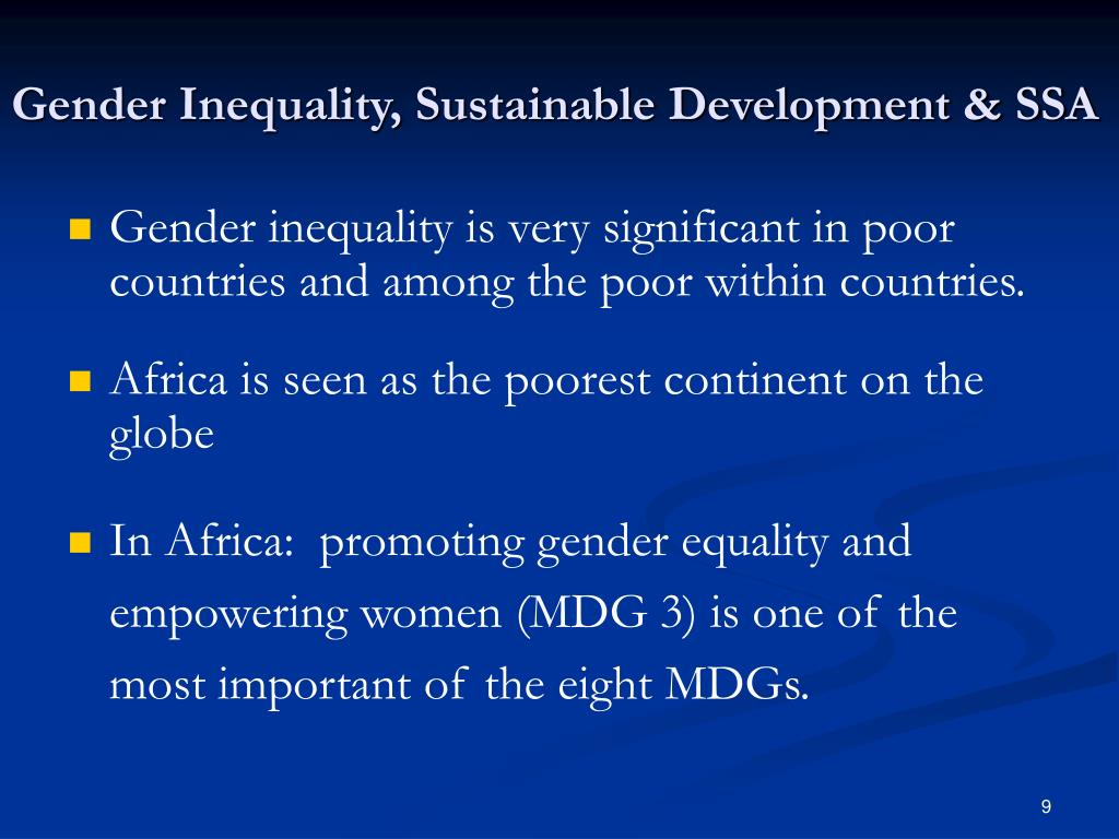 Gender Inequality, Sustainable Development & SSA