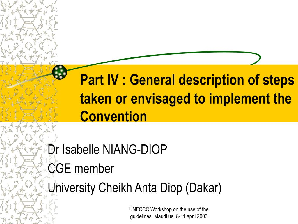 part iv general description of steps taken or envisaged to implement the convention