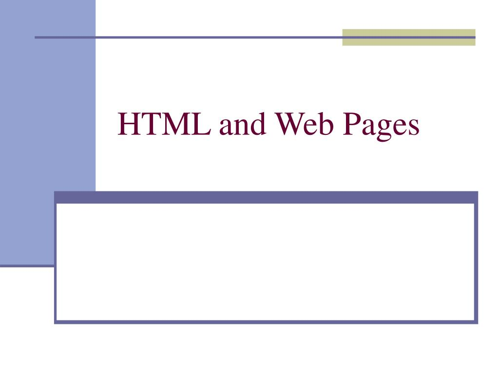 HTML and Web Pages