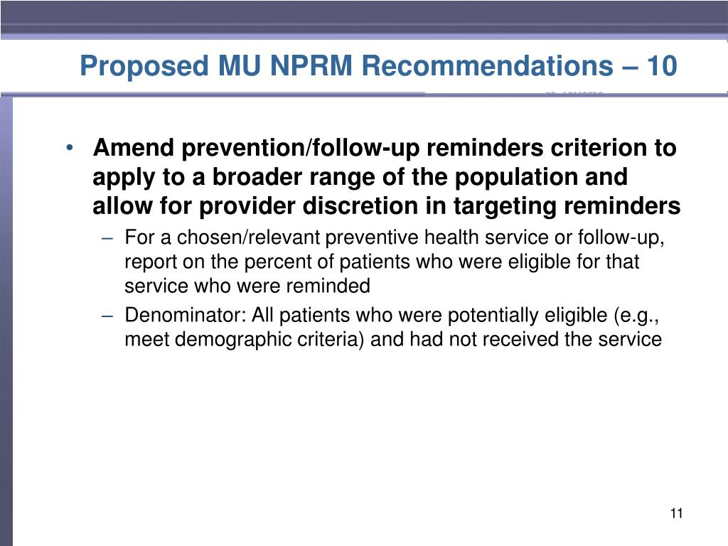 Proposed MU NPRM Recommendations – 10