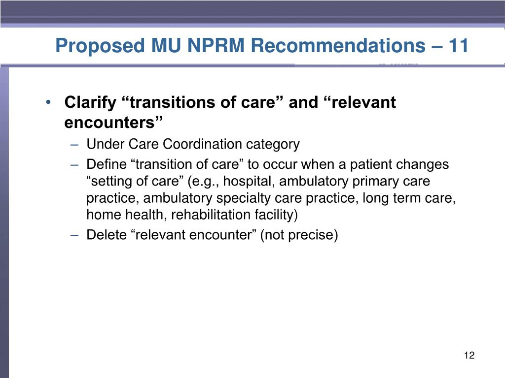 Proposed MU NPRM Recommendations – 11