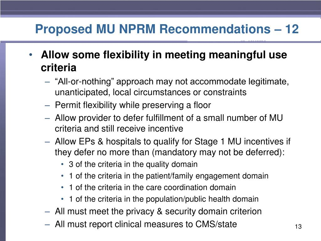 Proposed MU NPRM Recommendations – 12