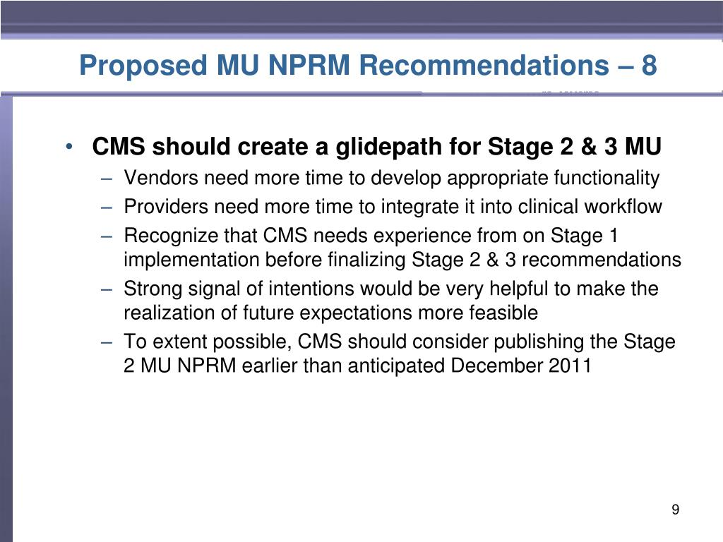 Proposed MU NPRM Recommendations – 8